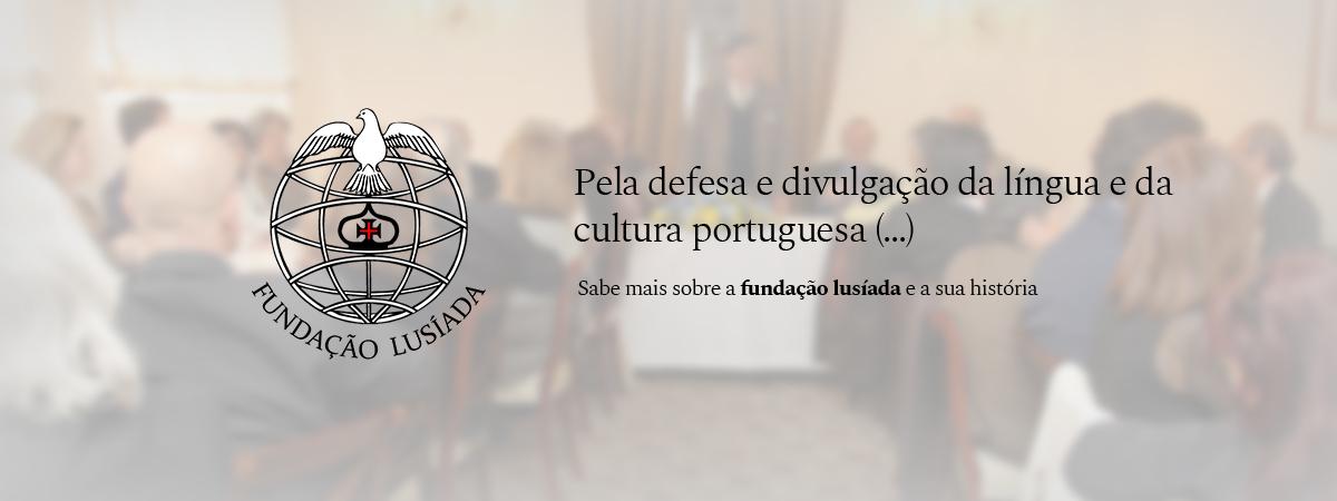 Pela defesa e divulgação da língua e cultura portuguesa